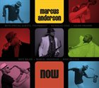 MARCUS ANDERSON Now album cover