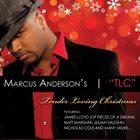 MARCUS ANDERSON TLC - Tender Loving Christmas album cover