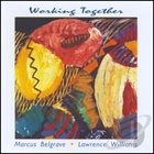 MARCUS BELGRAVE Working Together (with Lawrence Williams) album cover