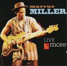MARCUS MILLER Live & More album cover