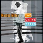MARCUS MILLER The Other Tapes album cover