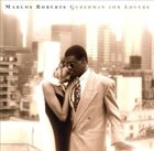 MARCUS ROBERTS Gershwin for Lovers album cover