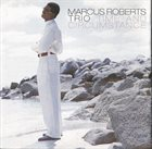 MARCUS ROBERTS Time And Circumstance album cover
