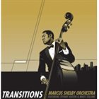 MARCUS SHELBY Marcus Shelby Orchestra : Transitions album cover