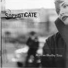MARCUS SHELBY Sophisticate album cover