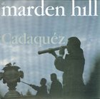 MARDEN HILL Cadaquéz album cover