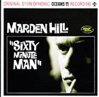 MARDEN HILL Sixty Minute Man album cover