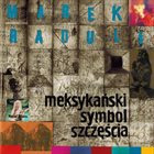 MAREK RADULI Meksykański Symbol Szczęścia album cover