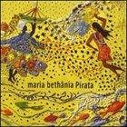 MARIA BETHÂNIA Pirata album cover