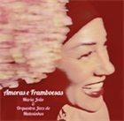 MARIA JOÃO Amoras e Framboesas album cover