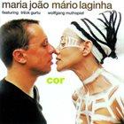 MARIA JOÃO Maria João, Mário Laginha Featuring Trilok Gurtu, Wolfgang Muthspiel : Cor album cover