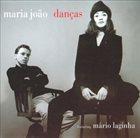 MARIA JOÃO Maria João & Mário Laginha : Danças album cover
