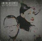 MARIA JOÃO Maria João & Mário Laginha : Iridescente album cover