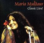MARIA MULDAUR Classic Live! album cover
