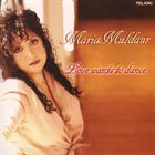 MARIA MULDAUR Love Wants To Dance album cover