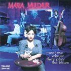MARIA MULDAUR Meet Me Where They Play The Blues album cover