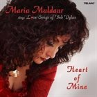 MARIA MULDAUR Sings Love Songs Of Bob Dylan - Heart Of Mine album cover