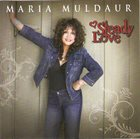 MARIA MULDAUR Steady Love album cover