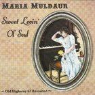 MARIA MULDAUR Sweet Lovin' Ol' Soul album cover