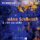 MARIA SCHNEIDER Big Bands Live album cover