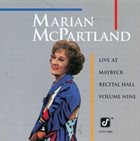 MARIAN MCPARTLAND Live at Maybeck Recital Hall, Volume Nine album cover