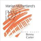 MARIAN MCPARTLAND Marian McPartland's Piano Jazz with Guest Benny Carter album cover