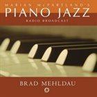 MARIAN MCPARTLAND Piano Jazz With Brad Mehldau album cover