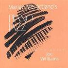MARIAN MCPARTLAND Piano Jazz With Joe Williams album cover