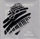 MARIAN MCPARTLAND With Guest Roy Eldridge – Piano Jazz album cover