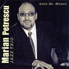 MARIAN PETRESCU Hello Mr. Mozart album cover