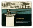 MARIANNE TRUDEL L'embarquée album cover