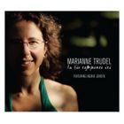 MARIANNE TRUDEL La Vie Commence Ici album cover