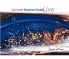 MARIANNE TRUDEL Sands of Time (Live) album cover
