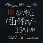 MARIANNE TRUDEL The Romance of Improvisation in Canada : The Genius of Eldon Rathburn album cover