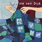 MARIKE VAN DIJK Patches of Blue album cover