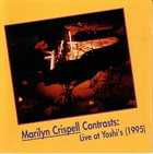 MARILYN CRISPELL Contrasts: Live At Yoshi's album cover