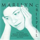 MARILYN CRISPELL Highlights From The 1992 American Tour album cover