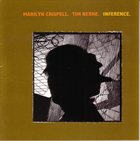 MARILYN CRISPELL Inference (with Tim Berne) album cover