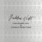 MARILYN CRISPELL Jo Ganter, Marilyn Crispell, David Rothenberg : Gradations of Light album cover