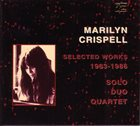 MARILYN CRISPELL Selected Works, 1983-1986 album cover