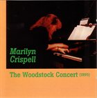 MARILYN CRISPELL The Woodstock Concert album cover