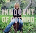MARILYN SCOTT Innocent of Nothing album cover