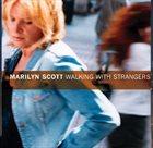 MARILYN SCOTT Walking with Strangers album cover