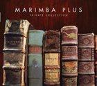 MARIMBA PLUS Private Collection album cover