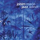 MARIO ADNET Jobim Jazz album cover