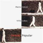 MARIO ADNET Villa Lobos Coração Popular album cover