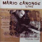 MARIO CANONGE Live - Rhizome Tour album cover