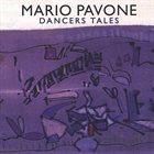 MARIO PAVONE Dancers Tales album cover