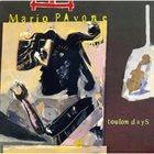 MARIO PAVONE Toulon Days album cover