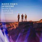 MARIO ROM'S INTERZONE Truth Is Simple To Consume album cover